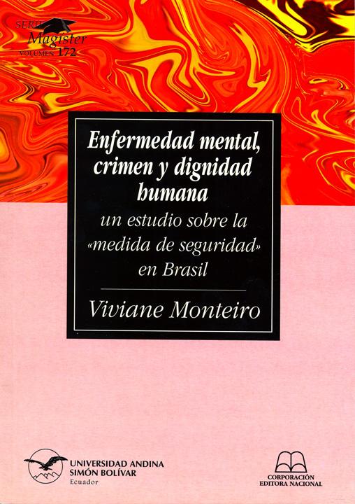 Enfermedad mental, crimen y dignidad humana: un estudio sobre la «medida de seguridad» en Brasil