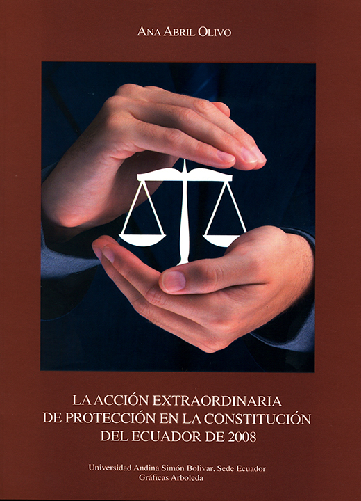 La acción extraordinaria de protección en la Constitución del Ecuador de 2008