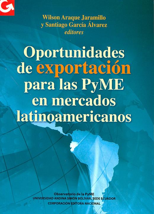 Oportunidades de exportación para las PyME en mercados latinoamericanos