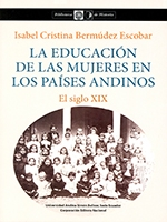 La educación de las mujeres en los países andinos: el siglo XIX