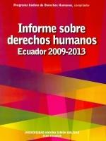 Informe sobre derechos humanos Ecuador 2009-2013