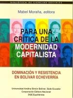 Para una crítica de la modernidad capitalista: dominación resistencia en Bolívar Echeverría