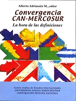 Convergencia CAN-MERCOSUR: la hora de las definiciones