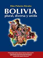 Bolivia, plural, diversa y unida: entendiendo la plurinacionalidad