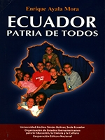 Ecuador, Patria de todos: identidad nacional, interculturalidad e integración,