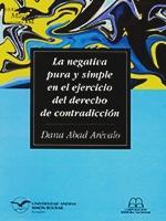 La negativa pura y simple en el ejercicio del derecho de contradicción