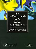 La ordinarización de la acción de protección