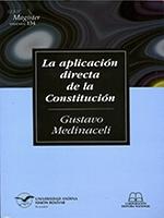 La aplicación directa de la Constitución