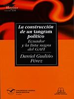 La construcción de un tangram político: Ecuador y la lista negra del GAFI