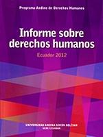 Informe sobre derechos humanos Ecuador 2012