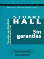 Sin garantías: trayectorias y problemáticas en estudios culturales