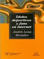 Ídolos deportivos y fans en internet