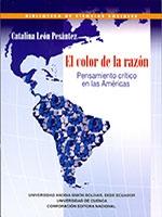 El color de la razón: pensamiento crítico en las Américas