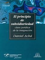 El principio de subsidiaridad. Clave jurídica de la integración