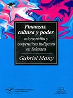 Finanzas, cultura y poder: microcrédito y cooperativas indígenas en Salasaca