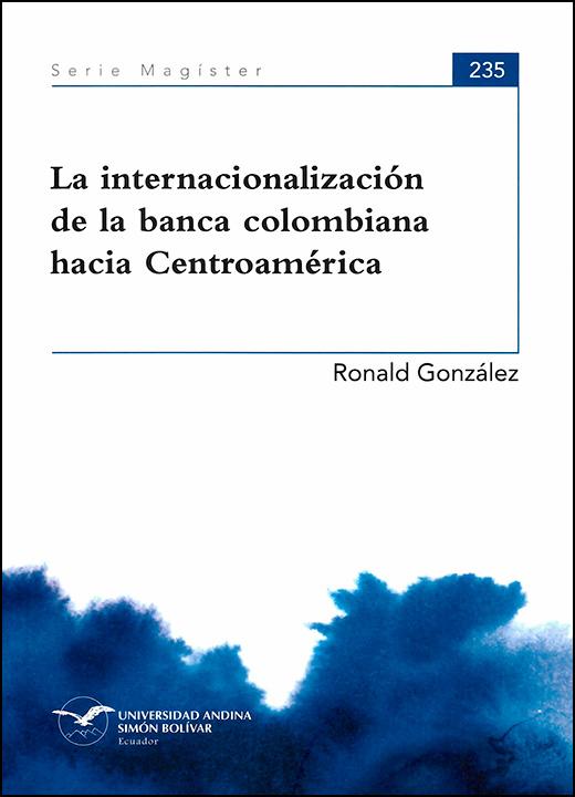 La internacionalización de la banca colombiana hacia Centroamérica