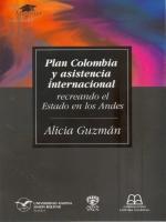 Plan Colombia y asistencia internacional: recreando el Estado en los Andes