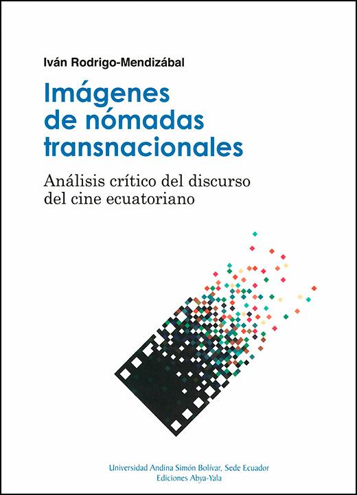 Imágenes de nómadas transnacionales: Análisis crítico del discurso del cine ecuatoriano