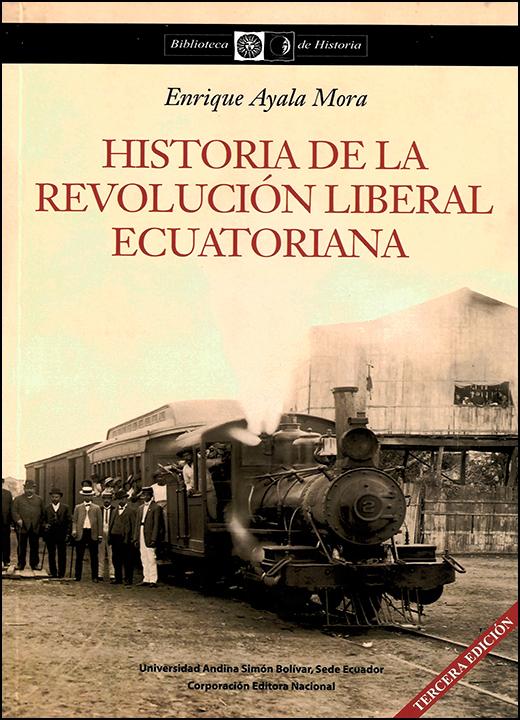Historia de la Revolución Liberal ecuatoriana