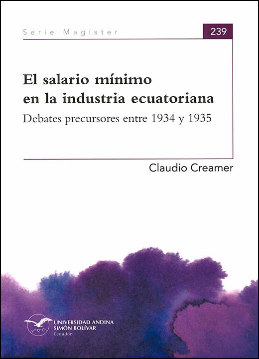 El salario mínimo en la industria ecuatoriana: Debates precursores entre 1934 y 1935