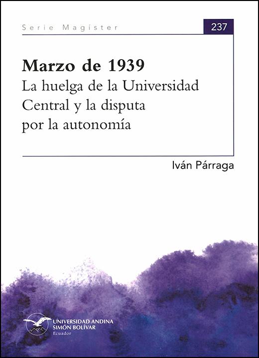 Marzo de 1939: La huelga de la Universidad Central y la disputa por la autonomía