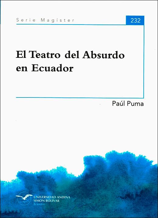 El Teatro del Absurdo en Ecuador