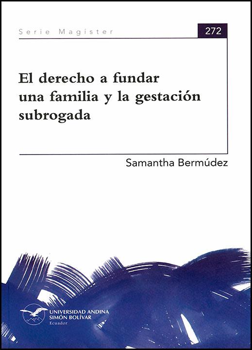 El derecho a fundar una familia y la gestación subrogada