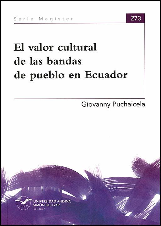 El valor cultural de las bandas de pueblo en Ecuador