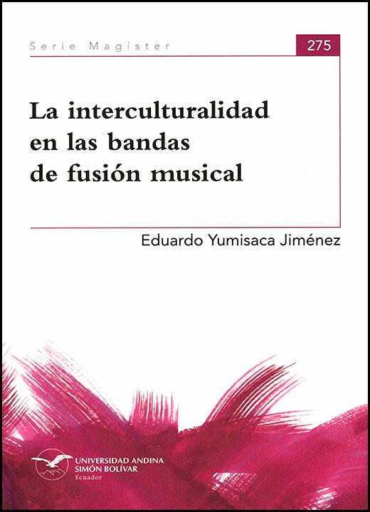 La interculturalidad en las bandas de fusión musical