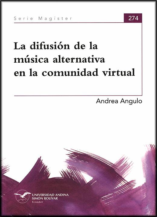 La difusión de la música alternativa en la comunidad virtual