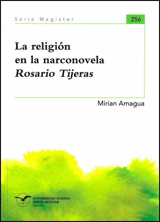 La religión en la narconovela Rosario Tijeras