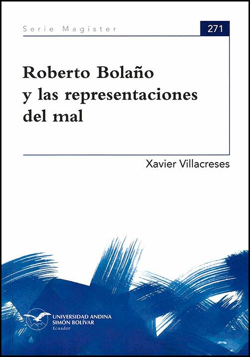 Roberto Bolaño y las representaciones del mal
