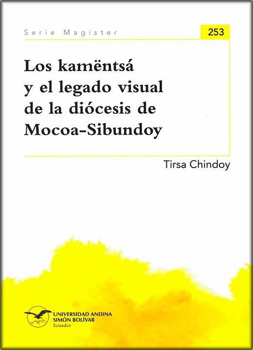 Los katmëntsá y el legado visual de la diócesis de Mocoa-Sibundoy