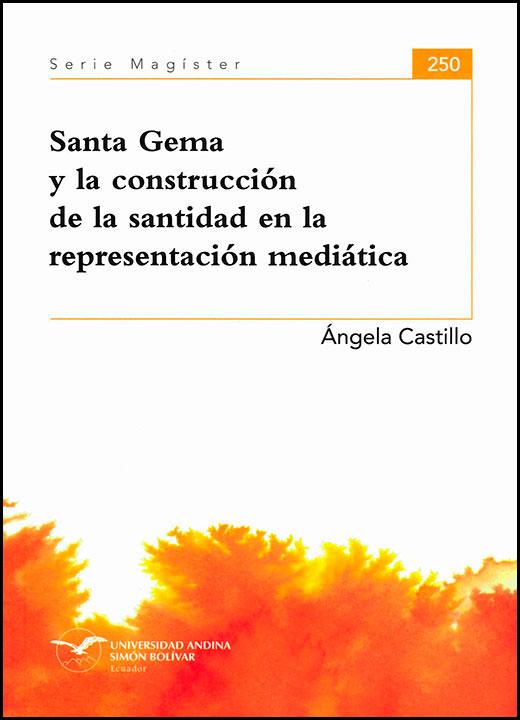 Santa Gema y la construcción de la santidad en la representación mediática