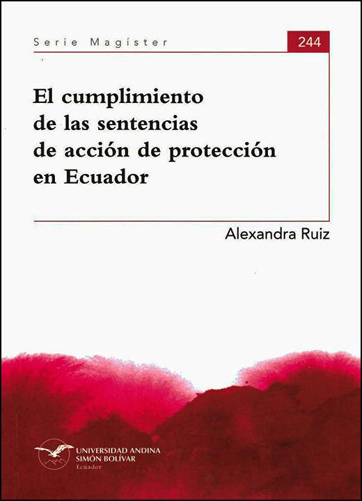 El cumplimiento de las sentencias de acción de protección en Ecuador