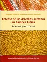 Defensa de los derechos humanos en América Latina. Avances y retrocesos