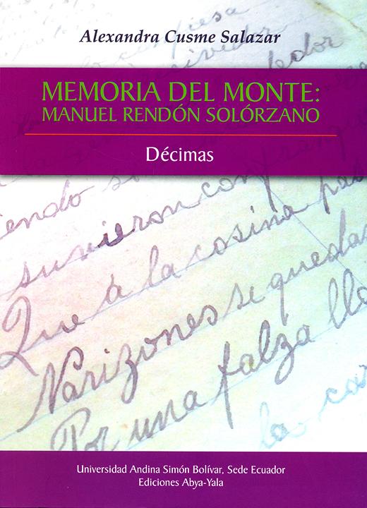 Memoria del monte: Manuel Rendón Solórzano. Décimas