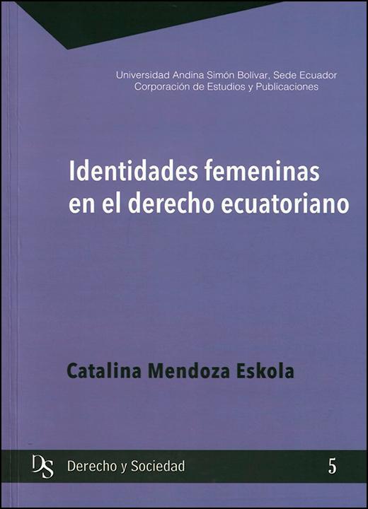 Identidades femeninas en el derecho ecuatoriano
