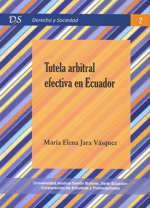 Tutela arbitral efectiva en Ecuador