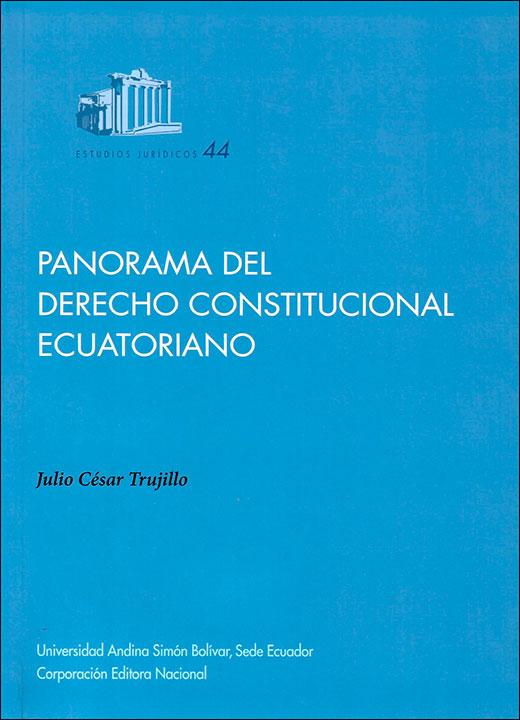 Panorama del derecho constitucional ecuatoriano