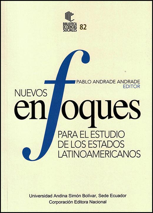 Nuevos enfoques para el estudio de los estados latinoamericanos