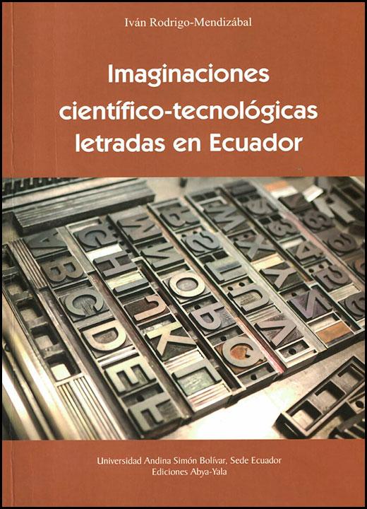 Imaginaciones científico-tecnológicas letras en Ecuador