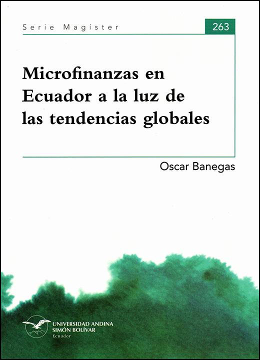 Microfinanzas en Ecuador a la luz de las tendencias globales