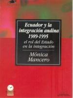 Ecuador y la integración andina 1989-1995: el rol del Estado en la integración entre países en desarrollo