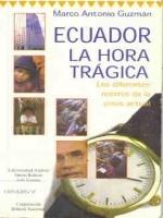 Ecuador, la hora trágica