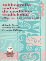 Bibliografía andina de medicina tradicional (Bolivia, Ecuador, Perú)