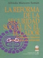 La reforma de la seguridad social en el Ecuador: problemas básicos y estrategias de solución