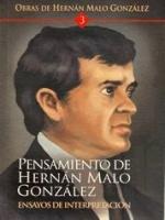 Pensamiento de Hernán Malo González. Ensayos de interpretación