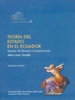 Teoría del Estado en el Ecuador: estudios de derecho constitucional