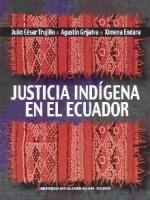 Justicia indígena en el Ecuador